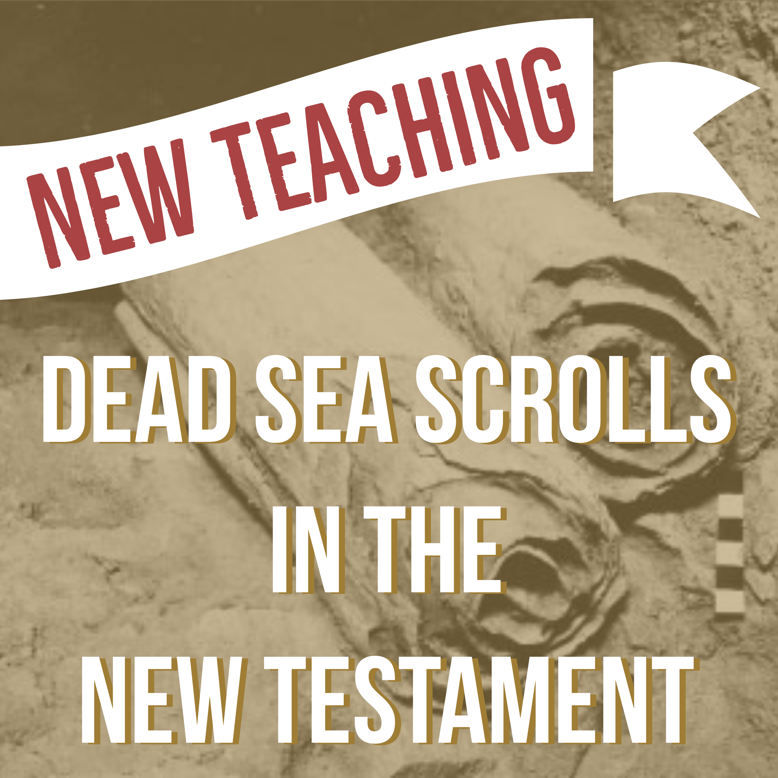 New Teaching-Dead Sea Scrolls in the New Testament