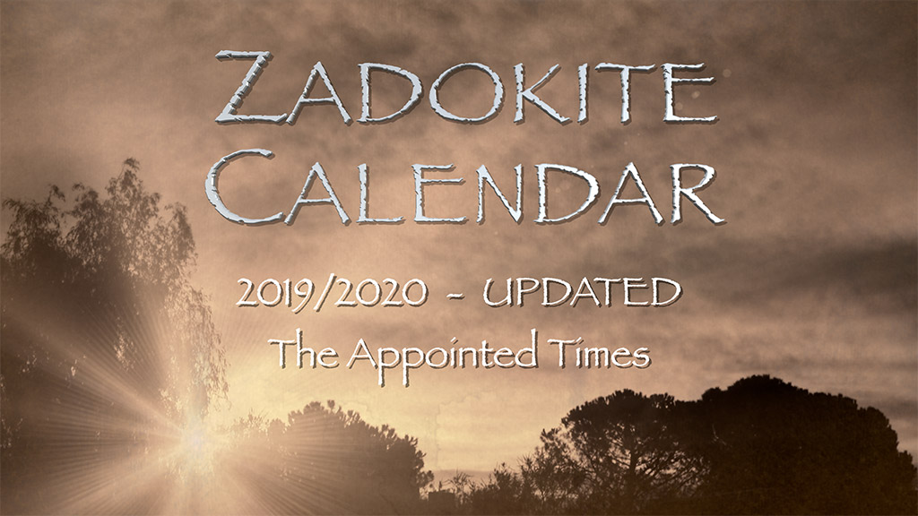 UPDATED: Zadokite Calendar 2019/2020