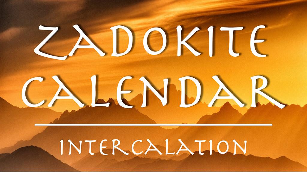Zadokite Calendar: Intercalation?